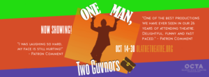 One Man, Two Guvnors - Now Showing!